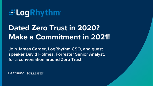 Dated Zero Trust in 2020? Make a Commitment in 2021!