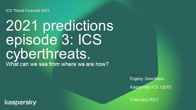 2021 predictions, episode 3: ICS cyberthreats