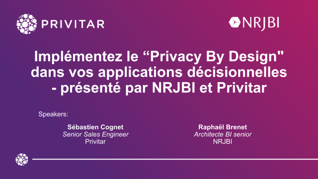 "Implémentez le ""Privacy By Design"" dans vos applications décisionnelles"