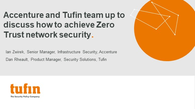 Accenture & Tufin team up to discuss how to achieve Zero Trust network security