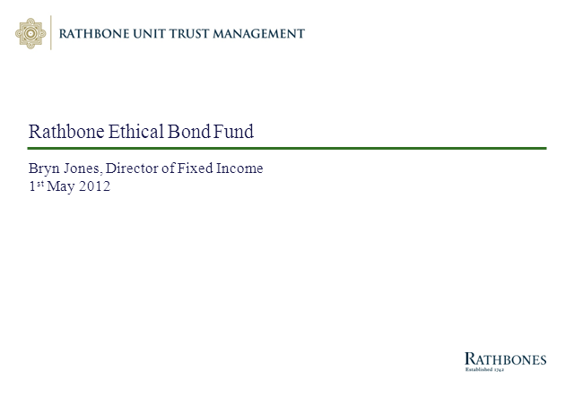 Rathbone Ethical Bond Fund