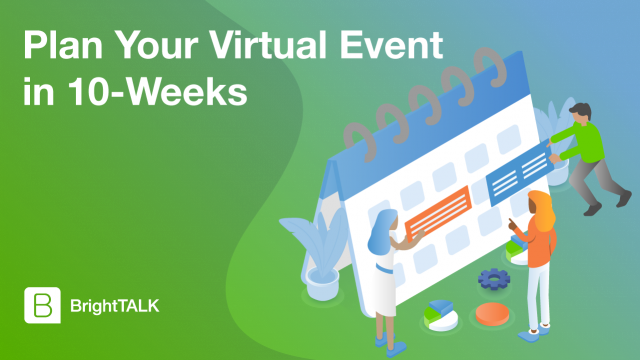 Plan Your Virtual Event in 10-Weeks