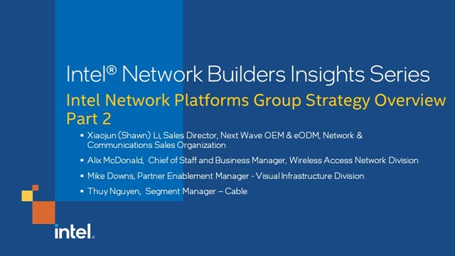 Intel Network Platforms Group Strategy Overview Part 2