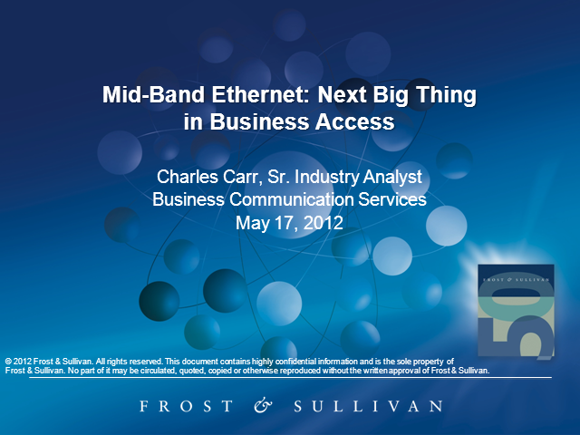 Mid-Band Ethernet: Next Big Thing in Business Access