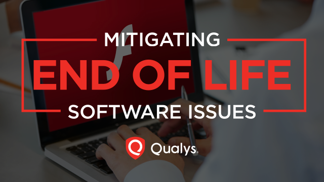 Getting a Handle on Your EOL Software; the Overlooked Aspect of Cybersecurity