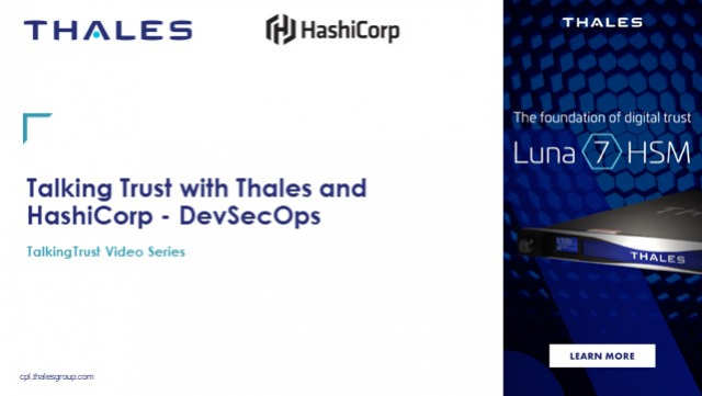 TalkingTrust with HashiCorp and Thales - DevSecOps