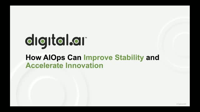How to Use AIOps to improve stability and accelerate innovation
