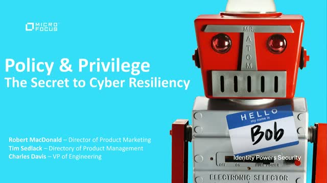 Policy & Privilege—The Secret to Cyber Resiliency