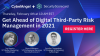 Get Ahead of Digital Third-Party Risk Management in 2021