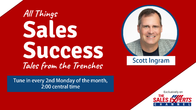 All Things Sales Success - Tales from the Trenches - Episode 8