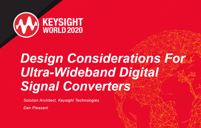 Design Considerations For Ultra-Wideband Digital Signal Converters