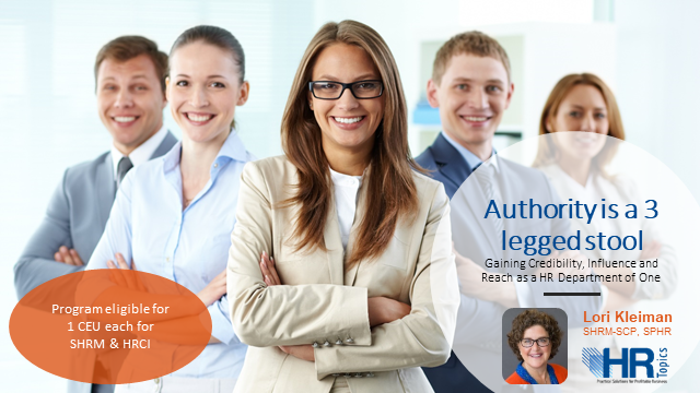 Get the Authority you want, deserve and have earned in your HR career