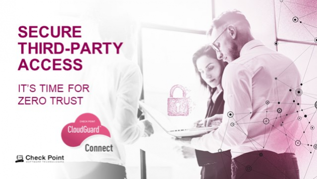 Secure Third Party Access - It's Time for Zero Trust