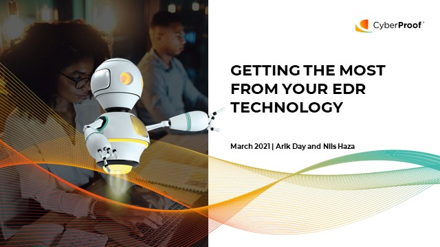Getting the most from your EDR technology