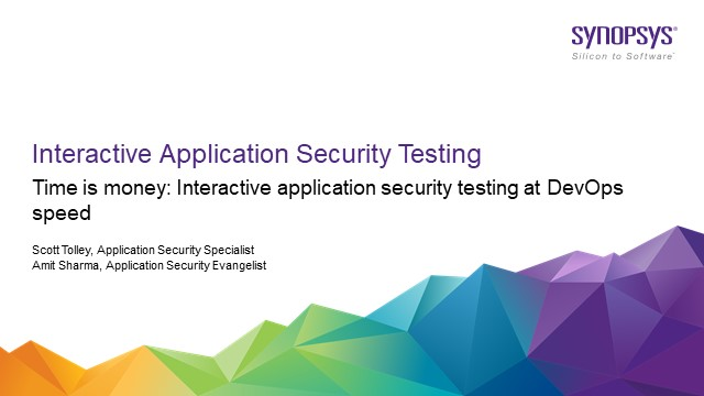 Time is Money - Interactive Application Security Testing at DevOps Speed