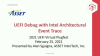 UEFI Debug with Intel Architectural Event Trace
