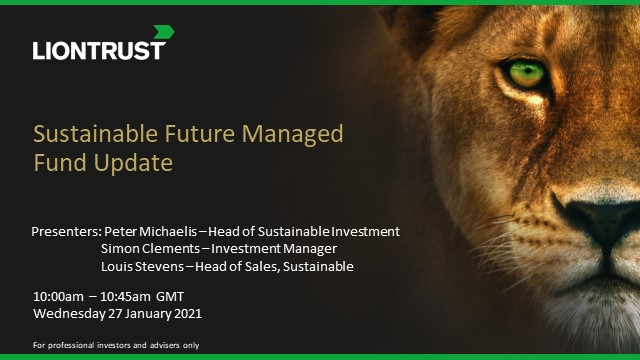 Liontrust Views - Update on Liontrust SF Managed Fund (UK ONLY)