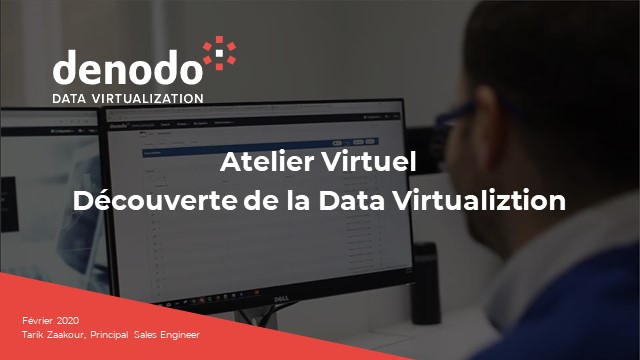 Atelier virtuel de découverte de la Data Virtualization