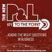 The New P&L TO THE POINT on Asking the Right Questions in Business