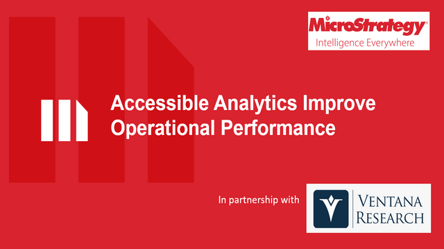 Accessible Analytics Improve Operational Performance
