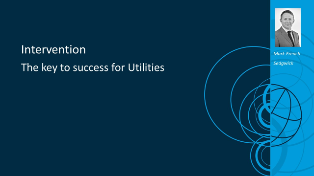 Intervention - the key to success for Utilities