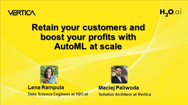 Retain your customers and boost your profits with AutoML at scale