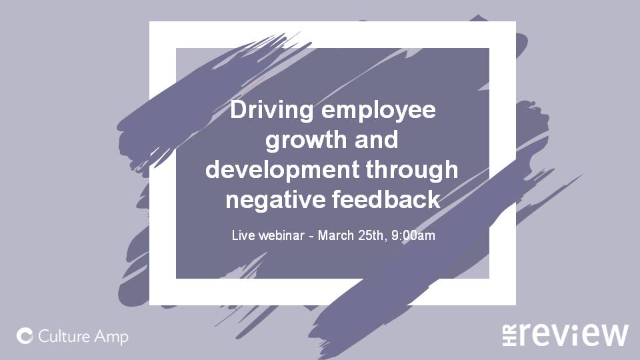 Driving employee growth and development through negative feedback