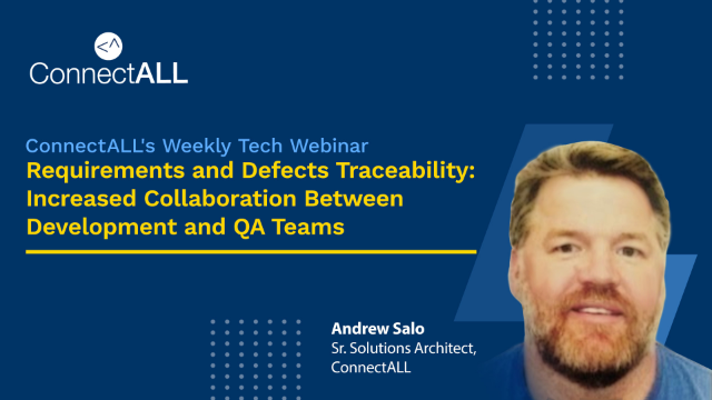 Requirements & Defects Traceability: Increased Collaboration Between Dev & QA