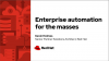 Enterprise automation for the masses