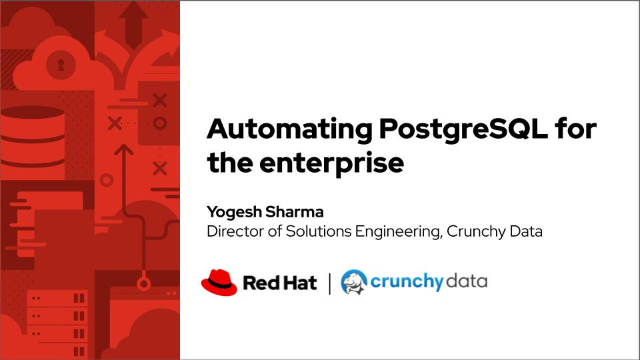Crunchy Data + Red Hat: Automating PostgreSQL for the enterprise