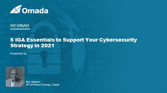 5 IGA Essentials to Support Your Cybersecurity Strategy