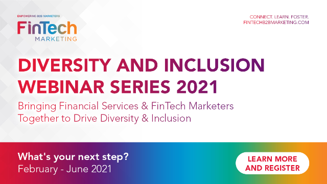 Demystifying Diversity & Inclusion For FinTech Marketers-What's Your Next Step?