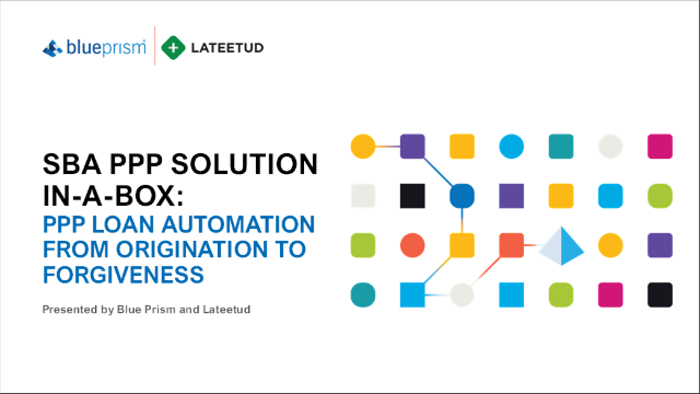 SBA PPP Solution In-a-Box: PPP Loan Automation from Origination to Forgiveness