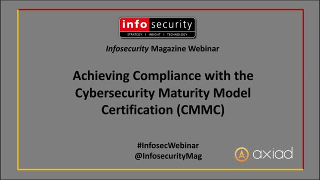 Achieving Compliance with the Cybersecurity Maturity Model Certification (CMMC)