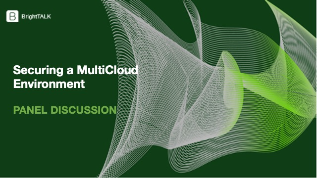 [Panel] Securing a MultiCloud Environment