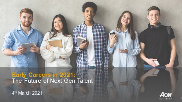 Early Careers in 2021: The Future of Next Gen Talent