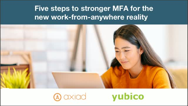 5 Steps to Stronger MFA for the New Work-From-Anywhere Reality
