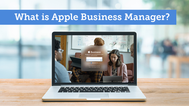 What is Apple Business Manager?