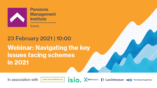 Navigating the key issues facing schemes in 2021