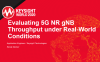 Evaluating 5G NR gNB Throughput Under Real-World Conditions