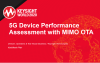 5G Device Performance Assessment with MIMO OTA