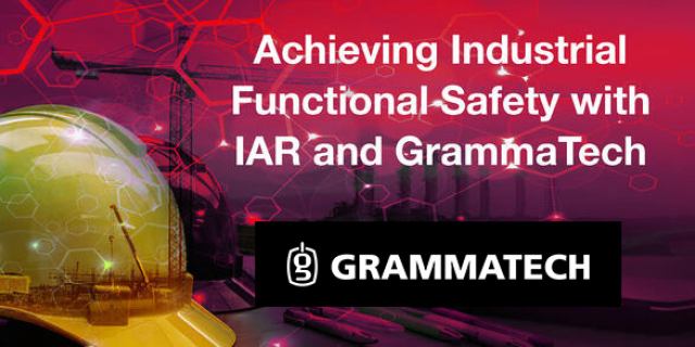 Achieving Industrial Functional Safety with IAR and GrammaTech