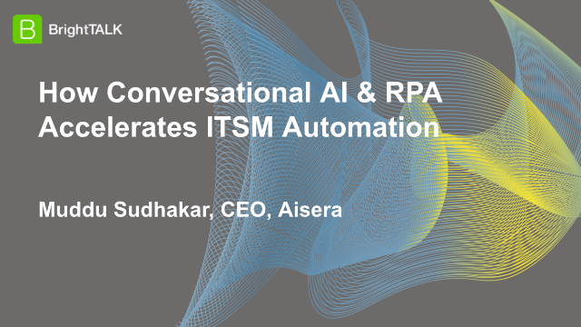 How Conversational AI & RPA Accelerates ITSM Automation