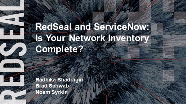 RedSeal and ServiceNow: Is Your Network Inventory Complete?