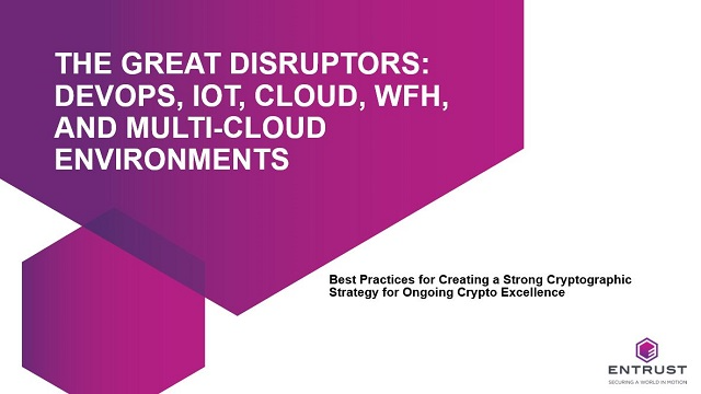 The Great Disruptors: DevOps, IoT, Cloud, WFH, and Multi-Cloud Environments