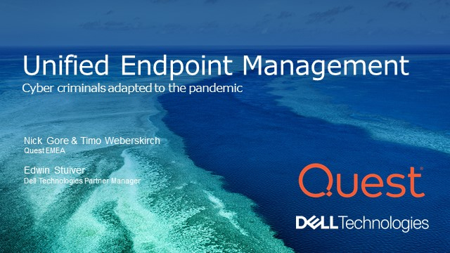 Cyber criminals adapted to the pandemic  – Ensure security of your endpoints.