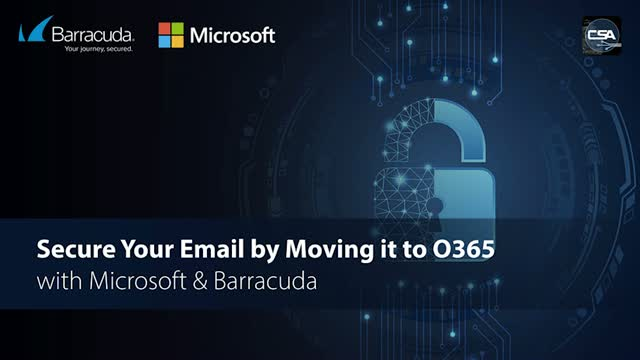 APAC: Secure Your Email by Moving it to O365 with Microsoft & Barracuda