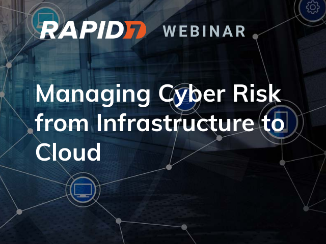 Managing Cyber Risk from Infrastructure to Cloud