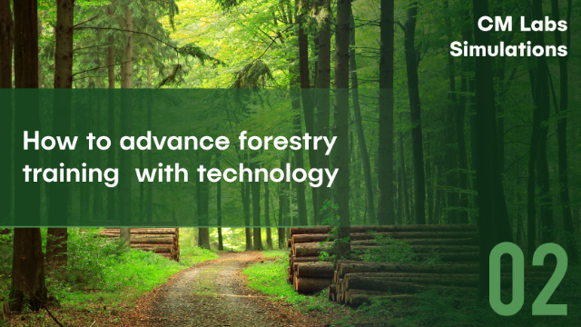 How to advance forestry training with technology