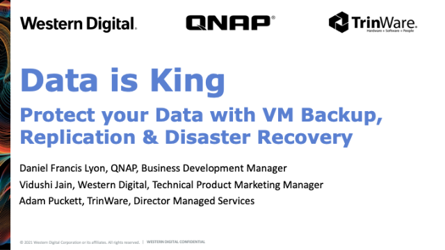 Data is King. Protect your data with VM Backup, Replication & Disaster Recovery